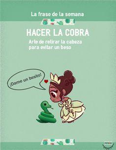 Hacer la cobra-Frase de la semana Spanish, Education, Comics, Study, World, Idioms, Speak Spanish, Sayings, Vocabulary