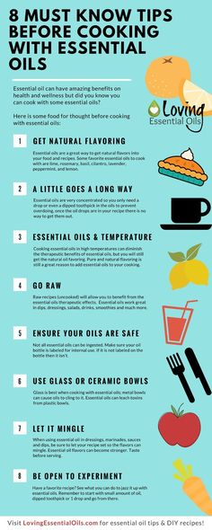 Cooking With Essential Oils Infographic http://www.lovingessentialoils.com/blogs/essential-oil-tips/8-tips-for-cooking-with-essential-oils Learn 8 tips you need to know about how to cook with essential oils