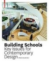 Building schools : key issues for contemporary design, 2015.