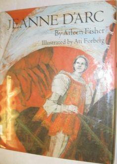 Jeanne D'Arc by Aileen Lucia Fisher, http://www.amazon.com/dp/0690458274/ref=cm_sw_r_pi_dp_EZR9rb1N9B2SR
