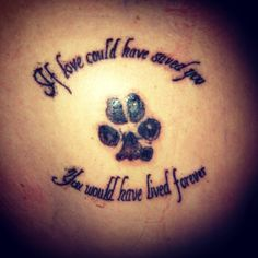 I love my tattoo. I miss my baby Duke. #tattoo #pawprint #love #misshim