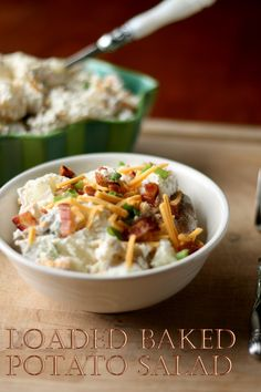 Loaded Baked Potato Salad -- can't wait to try this for a picnic!