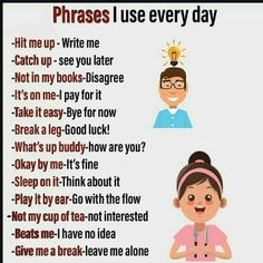 Phrases I use every day… - New Sites English Speaking Skills, Teaching English Grammar, English Lessons For Kids, English Writing Skills, English Vocabulary Words, Learn English Words, English Phrases, English Idioms, English Language Learning