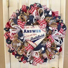 Ballball Wreath / Ballfield Wreath / Spring Wreath / Summer Wreath Baseball Wreath / If We Don't Answer We're at the Ballfield This is a…