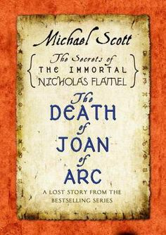 Michael Scott's first-ever exclusive ebook short story delves into the world of the bestselling series The Secrets of the Immortal Nicholas Flamel and offers readers a never-before-seen lost story—the story of two warriors who would become sisters.  Joan of Arc was not burned at the stake in Rouen, France in 1431. She was rescued from certain death by Scathach the Warrior.  The truth about that day is revealed in the last will and  testament of William of York . . . 3.86 stars