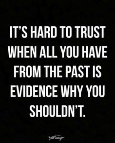 56 Delightful Trust Quotes images in 2019   Confidence quotes