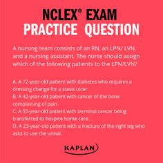 What do you think the correct answer to this question is? Nclex Practice Questions, Nclex Questions, Kaplan Nursing, State Board Of Nursing, Nclex Exam, Decision Tree, Test Day, Nursing Assistant, Test Prep