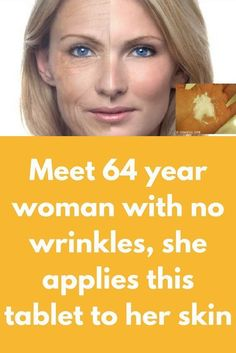 Meet 64 year woman with no wrinkles, she applies this tablet to her skin – Gesundheit & Schönheit – beauty Beauty Care, Beauty Skin, Beauty Tips, Beauty Hacks, Diy Beauty, Beauty Products, Beauty Ideas, Face Beauty, Beauty Secrets