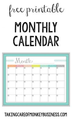 Monthly Calendar {FREE Printable}