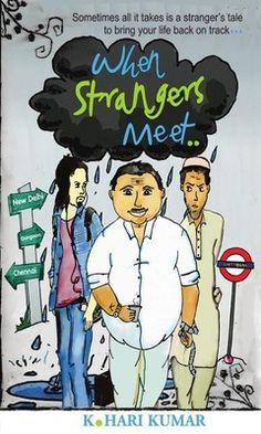 When Strangers Meet | K. Hari Kumar | Book Review http://www.bookgeeks.in/entries/general-fiction/when-strangers-meet-k-hari-book-review