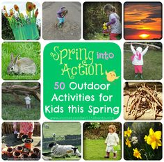 Sun Hats & Wellie Boots: 50 Outdoor Activities for Kids this Spring!