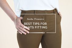 Pants Fitting Adjustments: Best Tips for Pants Fitting the Sasha Trousers | Closet Case Patterns | Bloglovin'