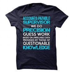 Awesome Tee For Accounts Payable Supervisor T Shirts, Hoodie Sweatshirts