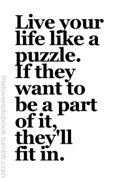 Puzzle Quotes About Life : puzzle, quotes, about, Puzzles, Ideas, Quotes,, Words,, Quotes