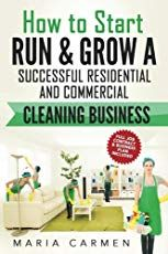 How to Start, Run and Grow a Successful Residential & Commercial Cleaning Business Writing A Business Plan, Starting A Business, Business Planning, Business Tips, Errand Business, Business Men, Cleaning Checklist, Cleaning Hacks, Office Cleaning