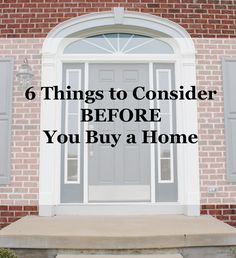 6 Things to Consider Before you Buy a Home