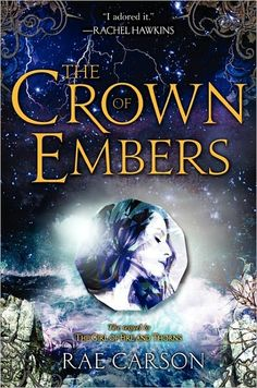 The Crown of Embers (The Girl of Fire and Thorns Book #2)