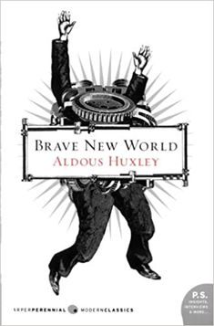 Books To Read Before You Die, Books You Should Read, Aldous Huxley, Best Dystopian Books, World Literature, Book Challenge, Brave New World, Radiohead, To Infinity And Beyond