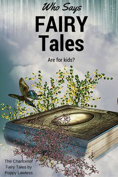 Who says fairy tales are for kids? Check out The Chancellor Fairy Tales Series by Poppy Lawless on Amazon:  http://amzn.com/B0112KSTUY