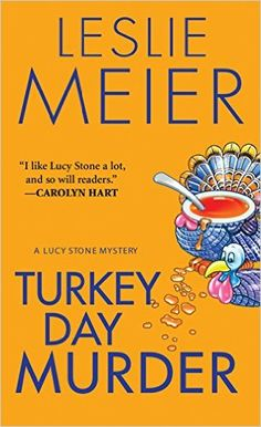 Turkey Day Murder (A Lucy Stone Mystery Series Book 7) - Kindle edition by Leslie Meier. Mystery, Thriller & Suspense Kindle eBooks @ Amazon.com.