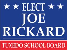 Campaign Poster for Tuxedo Board of Education May 19, 2015