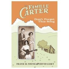 La famille Carter, don't forget this song - relié - Frank M. Young, David Lasky - Livre - Fnac.com
