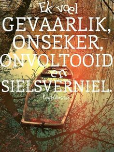 Gevaarlik onseker Lyric Quotes, Qoutes, Lyrics, Self Love Quotes, Cute Quotes, Afrikaanse Quotes, Broken Soul, Mind Over Matter, Life Lessons