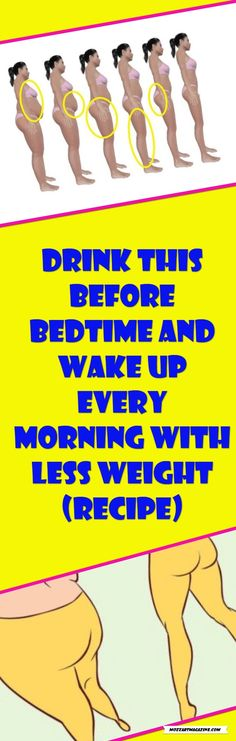 DRINK THIS BEFORE BEDTIME AND WAKE UP EVERY MORNING WITH LESS WEIGHT (RECIPE)!!