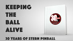 "PaperFlock is proud to present ""Keeping the Ball Alive"", a coffee table book celebrating 30 years of pinball creation at Stern Pinball."