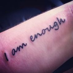 """""""And for all the times I tell myself I'm not good enough, too.""""– rachellynnh"""