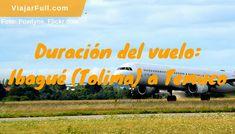 Cuánto demora el vuelo de Ibagué a Temuco