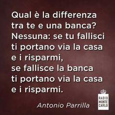 La differenza tra te e una banca ...