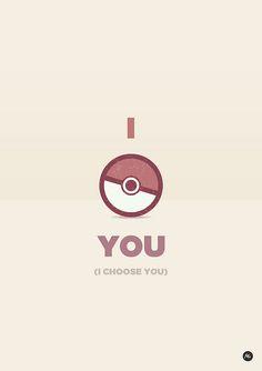 I...choose...you!