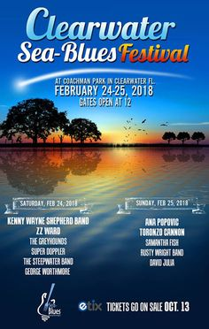 Clearwater Sea-Blues Festival Announces Line Up for February 24-25, 2018.