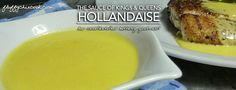Never Fail Hollandaise – Low Carb Keto | Gluten Free | Egg Fast Magic