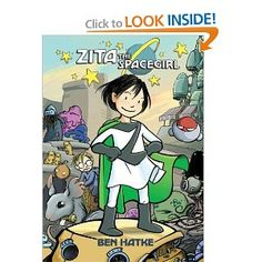Zita the Spacegirl - an awesome comic about a girl who takes on the role of intergalactic hero when her best friend is abducted by aliens.