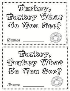 Turkey, Turkey What Do You See? :}