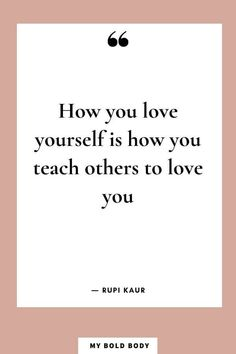 30 Inspiring Self Love Quotes That'll Help Love Yourself Better