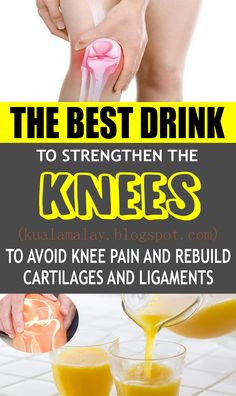 The Best Drink to Strengthen the Knees To Avoid Knee Pain and Rebuild Cartilages and Ligaments health To feel torment in dif. Natural Cough Remedies, Natural Health Remedies, Herbal Remedies, Knee Pain, Diet And Nutrition, Fun Drinks, Detox Drinks, Beverages, Diet Tips