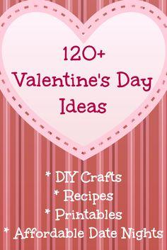 Over 120 Valentine's Day Ideas