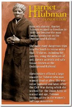 Amazon.com: Harriet Tubman Conductor on the Underground Railroad - African American History Poster: Everything Else