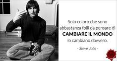 Citazioni Ispiranti - Steve Jobs