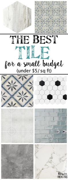 The Best Tile for a Small Budget | blesserhouse.com - A round-up shopping guide with 25+ of the best expensive-looking textured and patterned tile for a small budget, all for under $5 per square foot.