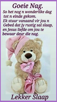 Good Night Greetings, Good Night Wishes, Evening Quotes, Afrikaanse Quotes, Goeie Nag, Morning Inspirational Quotes, Sleep Tight, Morning Greeting, Poems