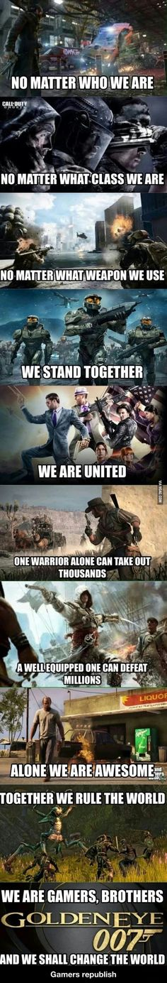 As Gamers, We are one!