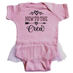 Newborn baby girl cute new to the crew Infant Tutu Bodysuit outfit with hearts and arrow graphic for a sweet baby shower gift idea. $26.99 www.homewiseshopperkids.com