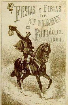 Cartel Sanfermines 1884 - Fiestas y ferias de San Fermín, Pamplona.: