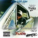 Various Artists - Eazy-E'z Ruthless Memories Vol.2  DJ Hustle & DJ Diablo Hosted by  DJ Hustle & DJ Diablo - Free Mixtape Download or Stream it