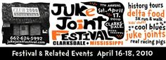 A decade into the 21st Century, Mississippi's juke joints are still the stars of Clarksdale's annual Juke Joint Festival & Related Events this April 16-18.