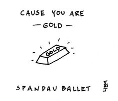 Spandau Ballet. Gold. 365 illustrated lyrics project, Brigitte Liem.
